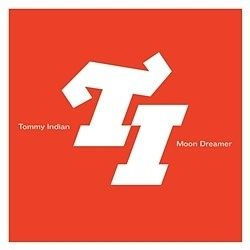 Tommy Indian: Moon Dreamer