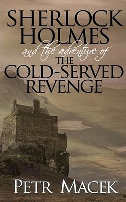 Kniha Sherlock Holmes and The Adventure of The Cold-Served Revenge