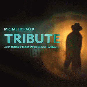 Michal Horáček Tribute