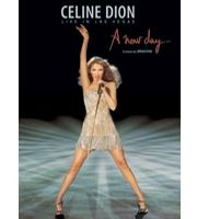Celine Dion: Live In Las Vegas - A New Day...