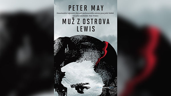 Peter May: Muž z ostrova Lewis.