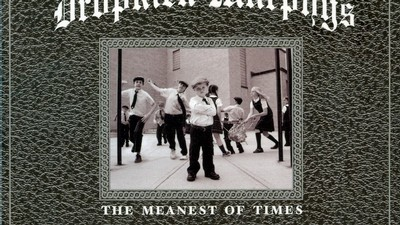 Obal alba Dropkick Murphys The Meanest Of Times