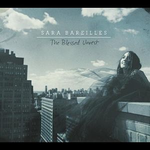 Sara Bareilles: The Blessed Unrest