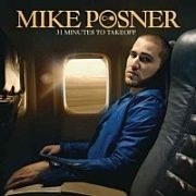 Mike Posner: 31 Minutes To Takeoff