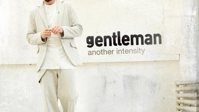 Gentleman: Another Intensity